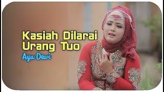 Ayu Dewi - Kasiah Dilarai Rang Tuo (Dendang Saluang Minang)