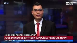 José Dirceu se entrega à Polícia Federal do Paraná