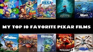 My Top 10 Favorite Pixar Films