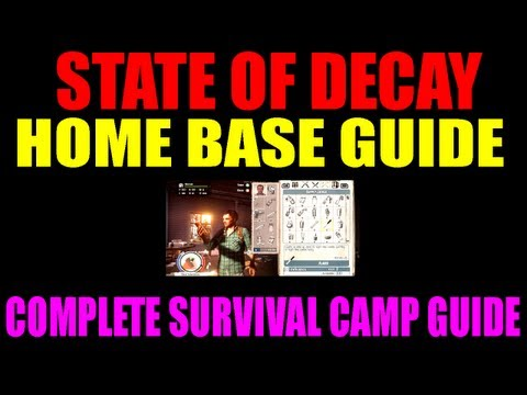 State Of Decay Home Base Building Explained | Everything You Need To Know About Survival Camp! (HD)