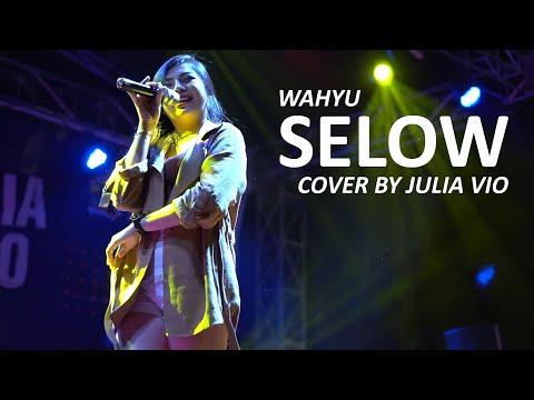Download SELOW - WAHYU COVER BY JULIA VIO Mp4 baru