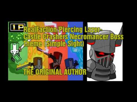 RealFaction/Piercing Lazer - Castle Crashers Necromancer Theme(READ DESCRIPTION!)