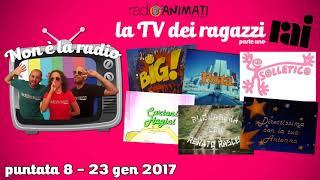 RadioAnimati - Non è la radio - puntata 8 - La TV dei ragazzi Rai, parte uno