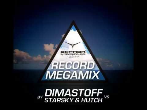 Record Megamix by DimastOFF vs  Starsky & Hutch -- Radio Record (11.02.2014)