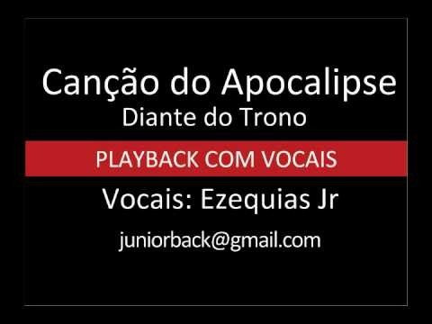 Canção do Apocalipse - Diante do Trono - PB com vocais by Ezequias Jr.