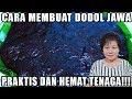 CARA MEMBUAT DODOL JAWA YANG MUDAH TANPA DI ADUK LAMA LAMA!!!