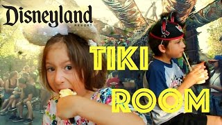 DISNEYLAND ADVENTURES: TIKI ROOM