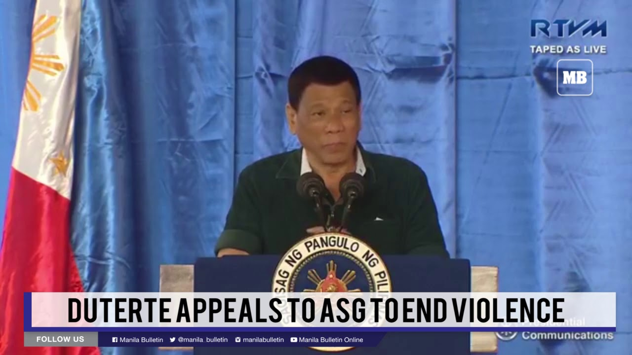 Duterte appeals to ASG to end violence
