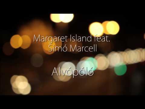 Margaret Island Feat. Simó Marcell - Alvópóló (Konyha Cover)