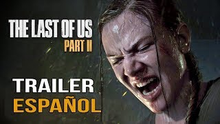 The Last of Us 2 - Trailer en Español (Paris Games Week 2017)