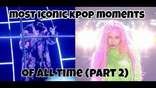 The most iconic kpop videos of all time! (part 2) (funny/legendary moments)