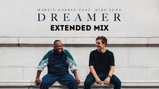 Martin Garrix Feat Mike Yung Dreamer Extended Mix