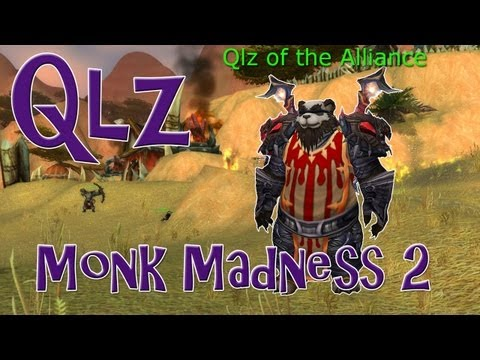 Qlz | Monk Madness 2 - 5.2 Monk PvP
