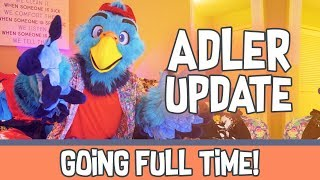 Adler Update - I'm Going Full Time!