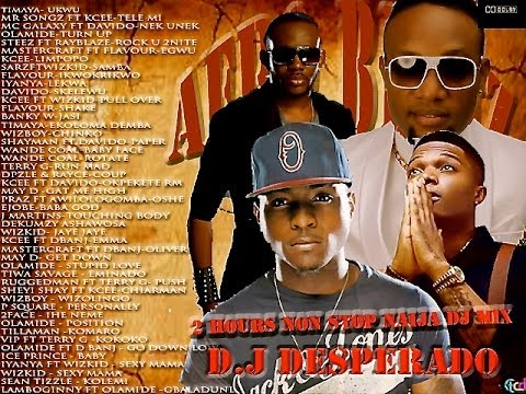 Afro Naija 2 Hours Non Stop D.j Mix 2014 With D.j Desperado video