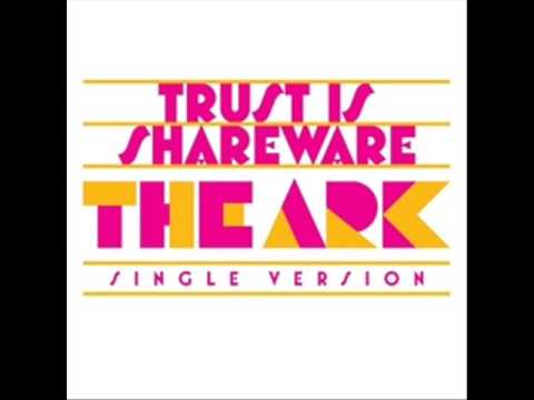 Ark - Trust Is Shareware