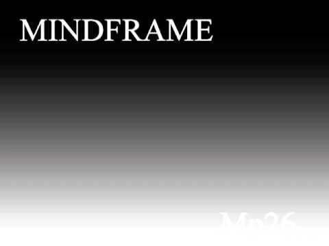 MINDFRAME - Mp26