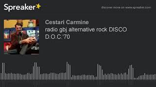 radio gbj alternative rock DISCO D.O.C.'70 (part 3 di 7)