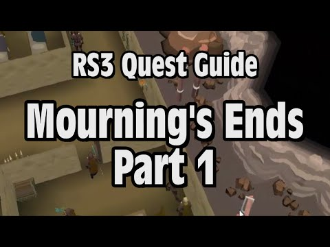 RS3: Mourning's End Part 1 Quest Guide RuneScape