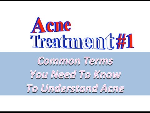 Acne Treatment Terms