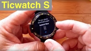 Ticwatch S Full Android Wear Smartwatch: Unboxing and Review