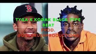tyga x kodak black type beat PROD. @goldrushproductions [HD]