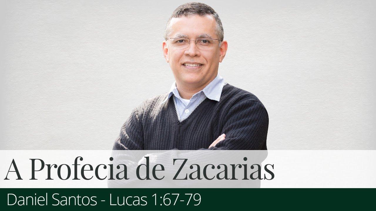 A Profecia de Zacarias - Daniel Santos