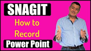 Snagit 2019-How to record a  PowerPoint Presentation-Voice, Cursor and webcam included.