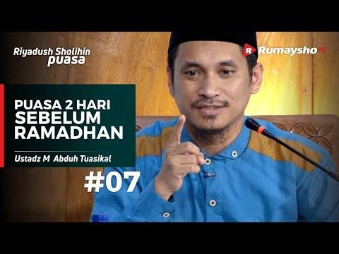 Riyadush Sholihin Puasa (07) : Berpuasa 1-2 Hari Sebelum Ramadhan - Ustadz M Abduh Tuasikal