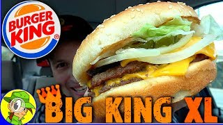 Burger King® | Big King™ XL | Food Review! 🍔👑💪😛