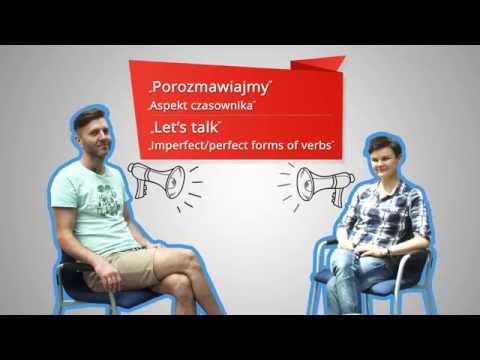 Polish With Ania. 6. Imperfect/ Perfect Forms Of Verbs. / Polski Z Anią. 6. Aspekt Czasownika.