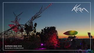 Kora - Burning Man Mix 2018 [Sunrise Set on the Maxa Xaman]