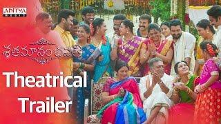 Shatamanam Bhavati Theatrical Trailer || ShatamanamBhavati Movie || Sharwanand, AnupamaParameswaran