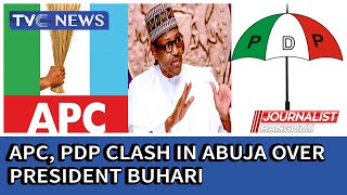 APC, PDP clash in Abuja over President Buhari (Full)