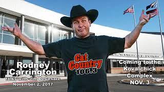 Rodney Carrington Interview, Cat Country 106.3 FM (11-2-17)