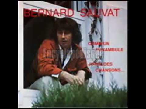Bernard Sauvat - Oui Je Veux Que Tu Reviennes