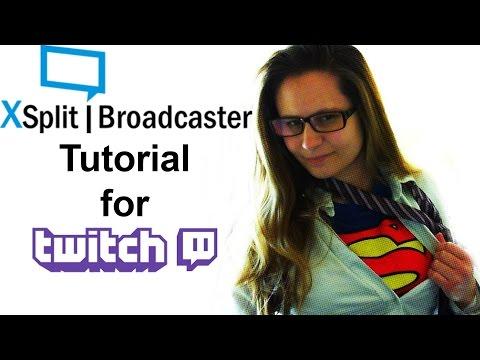 Xsplit Broadcaster tutorial