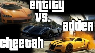 GTA5  Entity XF Vs. Cheetah Vs. Adder | EC
