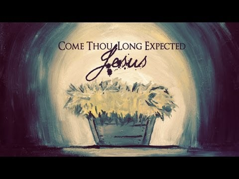 Come Thou Long Expected Jesus | Skit Guys