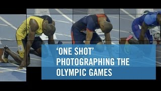 'One Shot' Photographing the Olympic Games