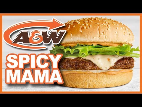 A&W Spicy Mama Burger Review