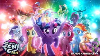 MY LITTLE PONY LE FILM - Bande-annonce - exclusivement au cinéma le 18 octobre