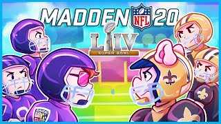 Madden 20 but we predict who's gonna win Super Bowl LIV...