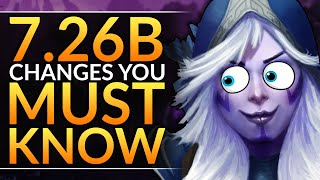 NEW PATCH 7.26b: HUGE Changes, Buffs and Nerfs YOU MUST ABUSE to WIN - Dota 2 Pro Gameplay Guide