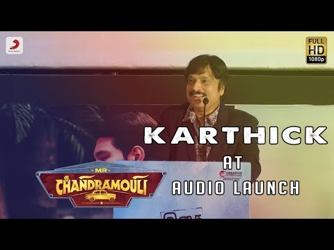 Karthik Speech at Mr. Chandramouli Audio Launch | Gautham Karthik, Regina Cassandra, Varalaxmi
