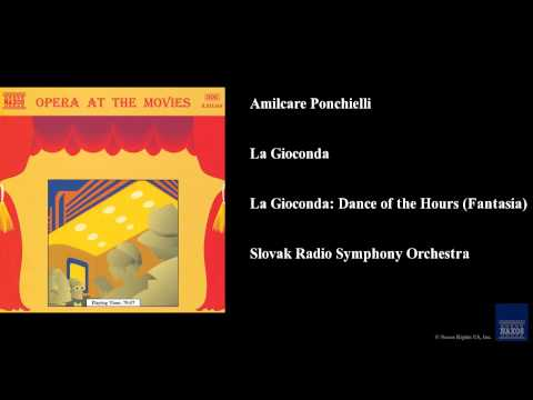 Amilcare Ponchielli, La Gioconda, La Gioconda: Dance of the Hours (Fantasia)