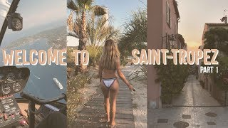 WELCOME TO SAINT-TROPEZ - VLOG PART 1 -