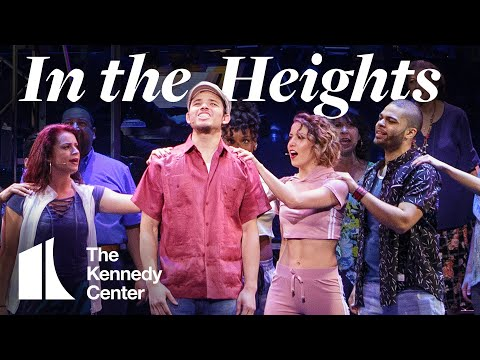 Broadway Center Stage: In the Heights   The Kennedy Center
