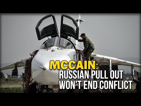 MCCAIN: RUSSIAN PULL OUT WON'T END CONFLICT