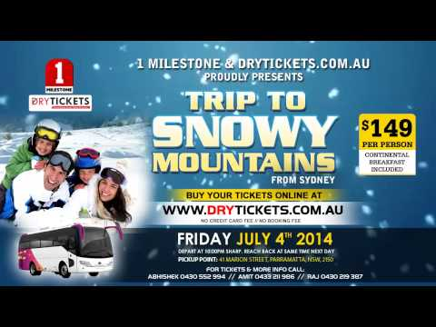 Trip to Snowy Mountains from Sydney on FRIDAY JULY 4th 2014